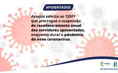 Assejus defende ampliação do prazo de suspensão do recadastramento anual dos servidores aposentados