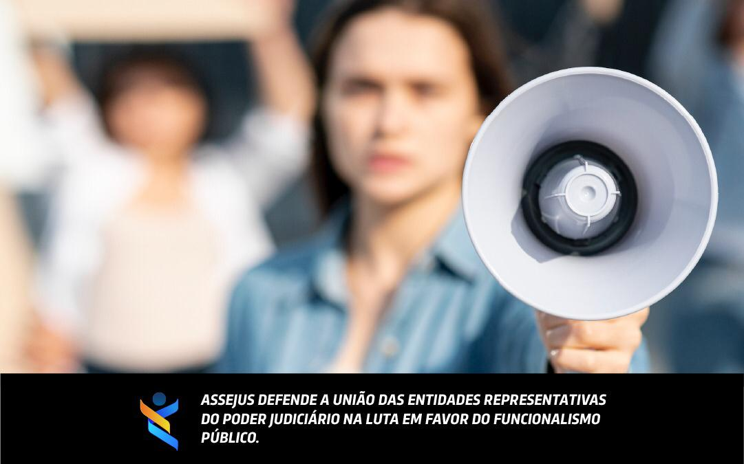 Assejus defende união de entidades contra aprovação da Reforma Administrativa