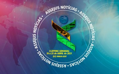 CLIPPING ASSEJUS NOTÍCIAS – 19 a 25 de abril