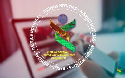 CLIPPING ASSEJUS NOTÍCIAS – 26 de abril a 2 de maio