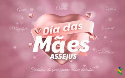 Assejus e um Dia das Mães Especial!